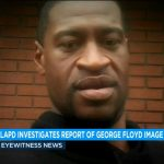 Los Angeles Police Department investigating report of Valentine-style photo of George Floyd circulated around department